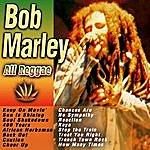 Bob Marley All Reggae