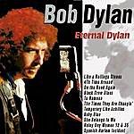 Bob Dylan Eternal Dylan