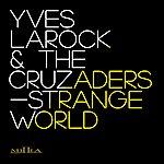 Yves Larock Strange World