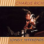 Charlie Rich The Sun Years 1957-1962