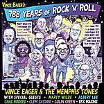 Vince Eager 788 Years Of Rock N Roll