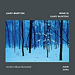 Gary Burton Who Is Gary Burton