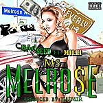 The Bad Seed Ms. Melrose (Feat. MILLI) - Single