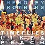 The Honey Brothers Time Flies Like A Peach