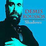 Demis Roussos Shadows
