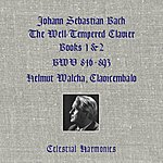 Helmut Walcha Bach: The Well-Tempered Clavier, Books 1 & 2: Bwv 846-893 (Remastered)