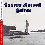 George Russell Guitar With Orchestra (Remastered)