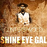 Clint Eastwood Shine Eye Gal