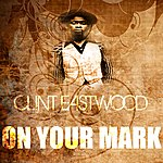 Clint Eastwood On Your Mark