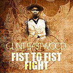 Clint Eastwood Fist To Fist Fight