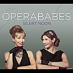 Opera Babes Silent Noon
