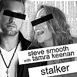 Steve Smooth Stalker