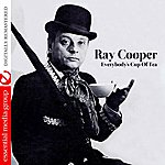 Ray Cooper Everybody's Cup Of Tea (Remastered)
