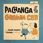 Charlie Palmieri Pachanga At The Caravana Club