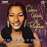 Celia Cruz Cuba's Queen Of Rhythm