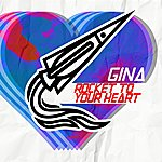 Gina Rocket To Your Heart
