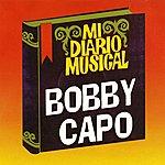 Bobby Capo MI Diario Musical