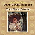 José Alfredo Jiménez Mis Corridos Son De Ustedes