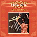 Chelo Silva Amor Aventurero