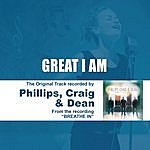 Phillips, Craig & Dean Great I Am - Performance Track - Ep