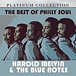 Harold Melvin & The Blue Notes The Best Of Philly Soul: Harold Melvin & The Blue Notes