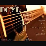 Boyd From My Thoughts To Yours