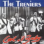 The Treniers Cool It Baby
