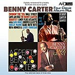 Benny Carter Four Classic Albums Plus (Benny Carter, Jazz Giant / Swingin' The '20's / Sax Ala Carter! / Aspects) (Remastered)