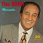 Tino Rossi Marinella ... - 20 Succès