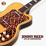 Jimmy Reed Jimmy Reed Live At Carnegie Hall