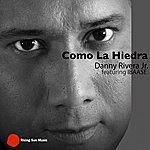 Danny Rivera Como La Hiedra