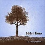 Michael Heaton I Know What I Know