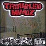 Troubled Mindz Nightmarez