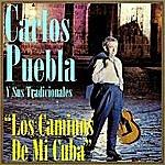 Carlos Puebla Los Caminos De MI Cuba