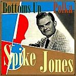 Spike Jones Bottoms Up, Polka