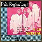 The Delta Rhythm Boys 9:20 Special