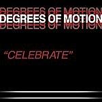 Degrees Of Motion Celebrate