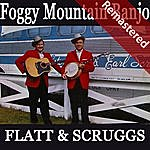 Flatt & Scruggs Foggy Mountain Banjo (Remastered)