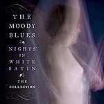 The Moody Blues Nights In White Satin: The Collection