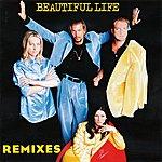 Ace Of Base Beautiful Life (The Remixes)