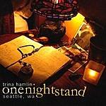 Trina Hamlin One Nightstand Seattle, Wa