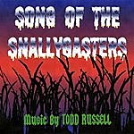 Todd Russell Song Of The Snallygasters
