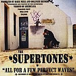 The Supertones All For A Few Perfect Waves
