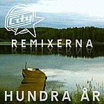 City Hundra År (Remixerna)