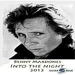 Benny Mardones Into The Night (2012)