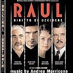 Andrea Morricone O.S.T. Raul (Diritto DI Uccidere)