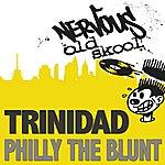 Trinidad Philly The Blunt