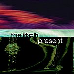 The Itch Present