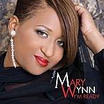 Mary Wynn I'm Ready