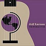Jeff Larson The World Over